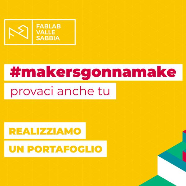 makersgonnamake video Realizziamo un portafoglio