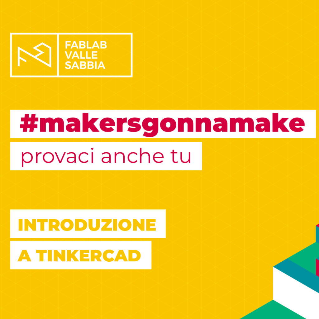 makersgonnamake video Introduzione a Tinkercad